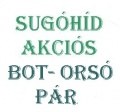 Sug�h�d akci�s bot-ors� p�r